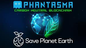 Phantasma Chain Partners With Save Planet Earth to Deliver Transparent & Immutable Carbon Credit Smart NFTs